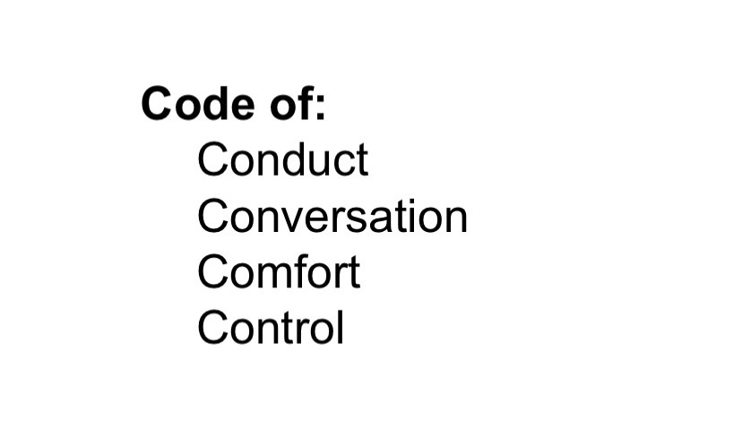 Text slide: codes of conduct, conversation, comfort and control